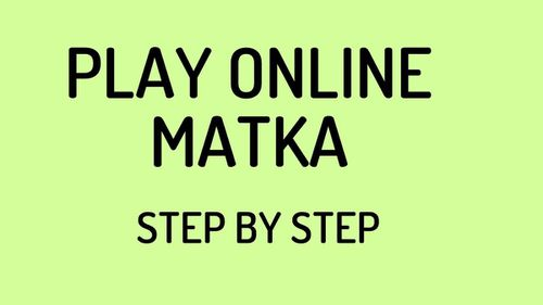 Things to Know Before Playing Satta Matka Kapil